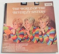 The Beverley Sisters - The World Of The Beverley Sisters