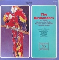 The Birdlanders, J.J. Johnson a.o. - The Birdlanders (Recorded In 1944)