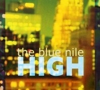 The Blue Nile - High