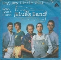 The Blues Band - Hey, Hey Little Girl
