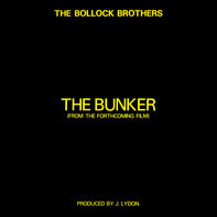 The Bollock Brothers - The Bunker (From The Forthcoming Film)