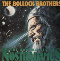 The Bollock Brothers - The Prophecies of Nostradamus
