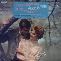 The Boston Pops Orchestra , Arthur Fiedler - A Pops Serenade