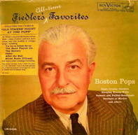 The Boston Pops Orchestra, Arthur Fiedler - Fiedler's All-Time Favorites