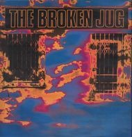 The Broken Jug - Burning Down the Neighbourhood