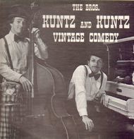 The Bros. Kuntz And Kuntz - Vintage Comedy