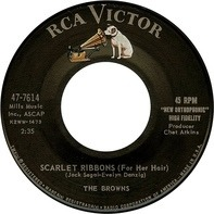 The Browns - Scarlet Ribbons (For Her Hair)