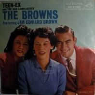 The Browns - Teen-Ex / The Old Lamplighter