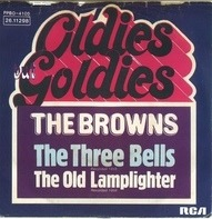The Browns - The Three Bells / The Old Lamplighter