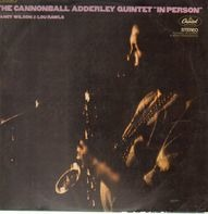 The Cannonball Adderley Quintet - In Person