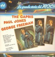 The Capris, Paul Jones, George Freeman - La grande storia del Rock 44