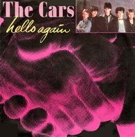 The Cars - Hello Again