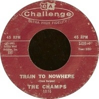 The Champs - Train To Nowhere / Tequila