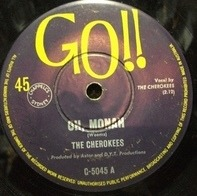 The Cherokees - Oh, Monah