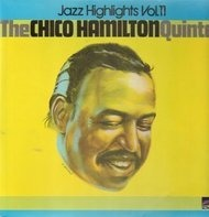 The Chico Hamilton Quintet - Jazz Highlights Vol.11