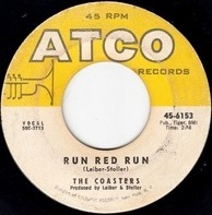 The Coasters - Run Red Run / What About Us