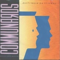 The Communards With Sarah Jane Morris - Don't Leave Me This Way