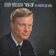 Gerry Mulligan - '63 The Concert Jazz Band