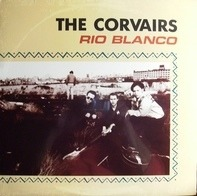 The Corvairs - Rio Blanco