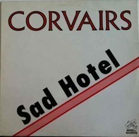 The Corvairs - Sad Hotel