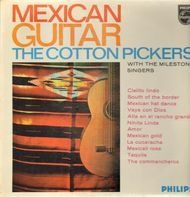 The Cotton Pickers with The Milestone Singers - Mexican Guitar