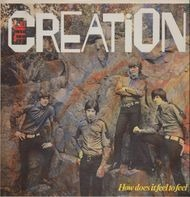 The Creation - How Does It Feel To Feel