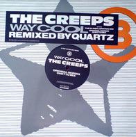 The Creeps - Way Cool (Remixed By Quartz)