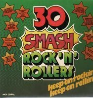 The Crickets, Buddy Holy, Bill Haley a.o. - 30 Smash Rock'n'Rollers