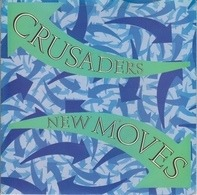 The Crusaders - New Moves