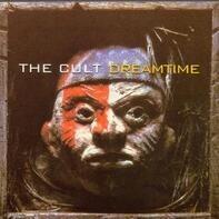 Cult - Dreamtime