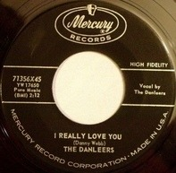 The Danleers - I Really Love You / My Flaming Heart