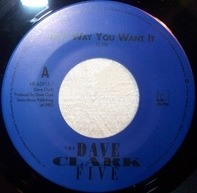 The Dave Clark Five - Any Way You Want It / Come Home