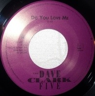 The Dave Clark Five - Do You Love Me / Can't You See That She's Mine