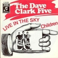 the dave clark five - live in the sky / children