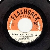 The Delfonics - Ready Or Not Here I Come (Can't Hide From Love) / Break Your Promise