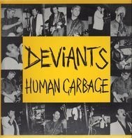 The Deviants - Human Garbage