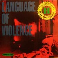 The Disposable Heroes Of Hiphoprisy - Language Of Violence