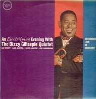 The Dizzy Gillespie Quintet - An Electrifying Evening with the Dizzy Gillespie Quintet