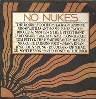 The Doobie Brothers; Crosby, Stills and Nash, ... - No Nukes
