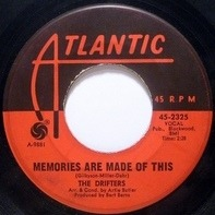 The Drifters - Memories Are Made Of This / My Islands In The Sun