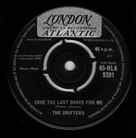 The Drifters & Ben E. King - Save The Last Dance For Me / Nobody But Me