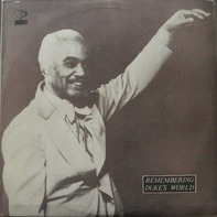 The Duke Ellington Orchestra - Remembering Duke's World