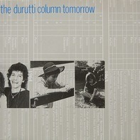 The Durutti Column - Tomorrow