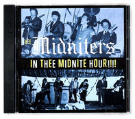 Thee Midniters - In Thee Midnite Hour!!!!