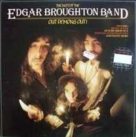 The Edgar Broughton Band - The Best Of Edgar Broughton Band - Out Demons Out!