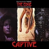 The Edge With Michael Brook - Captive