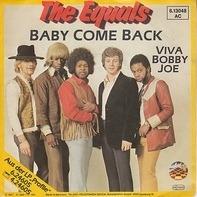 The Equals - Baby Come Back / Viva Bobby Joe