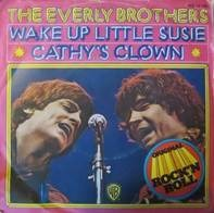 Everly Brothers - Wake Up Little Susie / Cathy's Clown