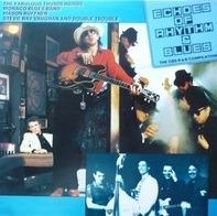 The Fabulous Thunderbirds - Echoes Of Rhythm & Blues