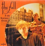 Fall, The - I Am Kurious Oranj
